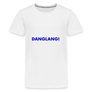 kids DANGLANG shirt - Teenage Premium T-Shirt