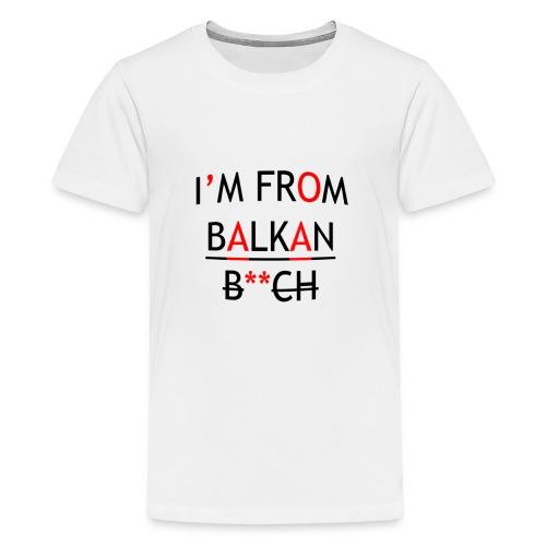 IM_FROM_BALKAN - Teenager Premium T-Shirt