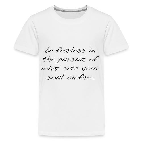 Fearless T-Shirt - Teenager Premium T-Shirt