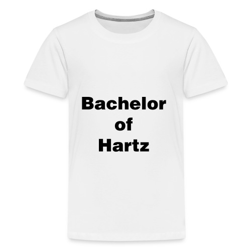 bachelor of hartz - Teenager Premium T-Shirt