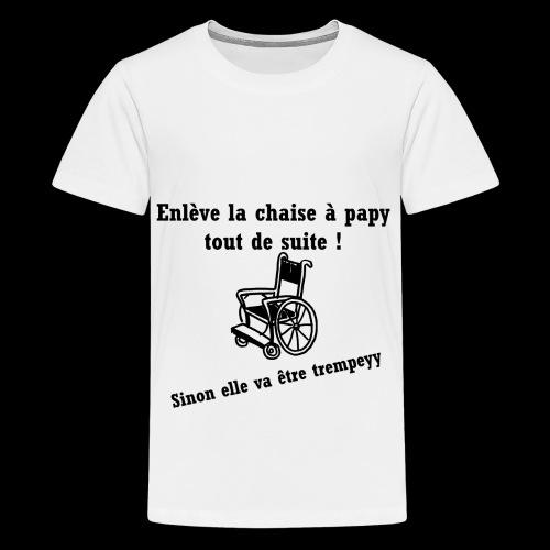 La chaise à papy - T-shirt Premium Ado