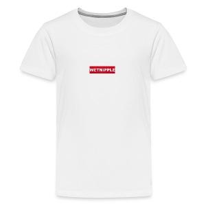 WETNIPPLE - Teenager Premium T-shirt