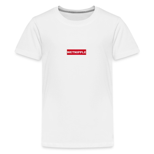 WETNIPPLE - Teenager Premium T-shirt
