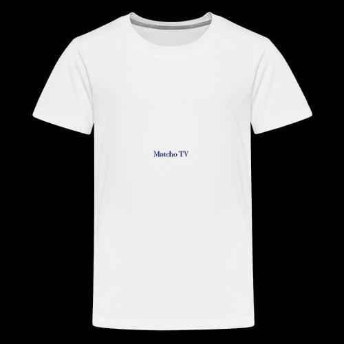 Matcho TV - Teenager Premium T-Shirt