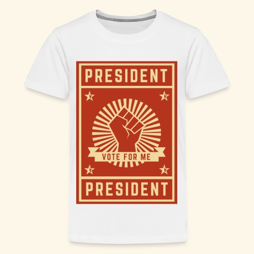 Vote for me - Teenager Premium T-Shirt
