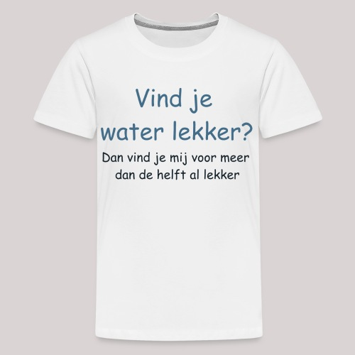 Water - Teenager Premium T-shirt