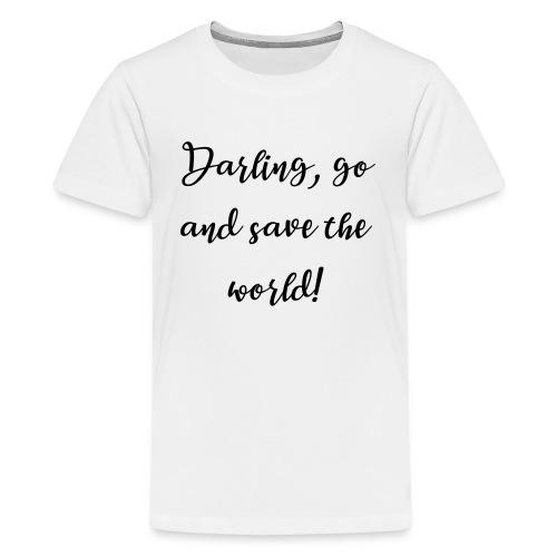 Weltretterin - Teenager Premium T-Shirt