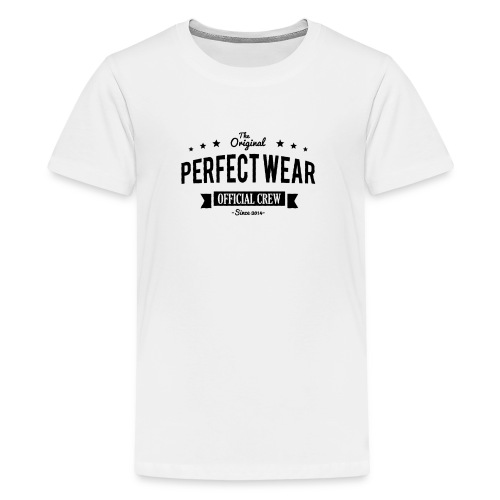 Perfect Wear - Teenager Premium T-Shirt