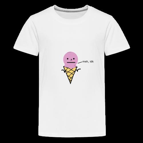 meh, idk ice cream version - Premium-T-shirt tonåring