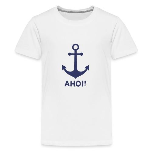 Anker Ahoi - Teenager Premium T-Shirt