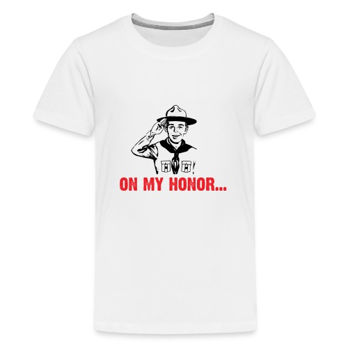 On my Honor ... - Teenage Premium T-Shirt