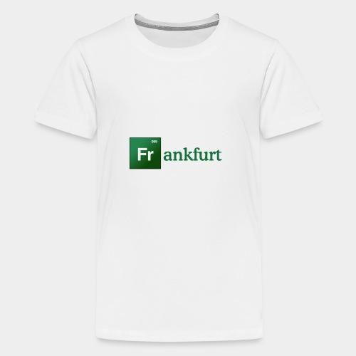 Frankfurt T-Shirt - Teenager Premium T-Shirt