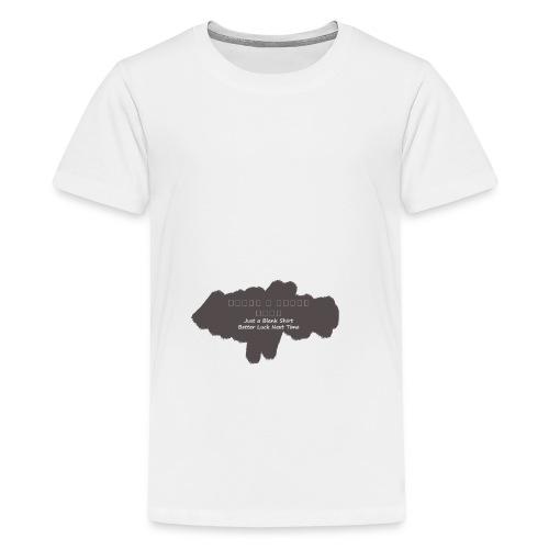 Just a blank shirt - Teenage Premium T-Shirt