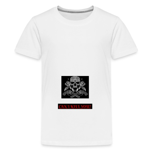 can i kill you? - T-shirt Premium Ado