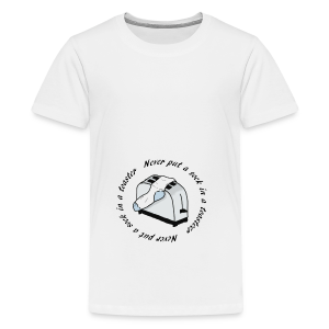 Never put a sock in a toaster - Teenage Premium T-Shirt