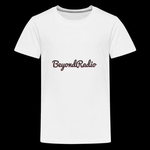 BeyondRadio Sytle - Teenager Premium T-Shirt