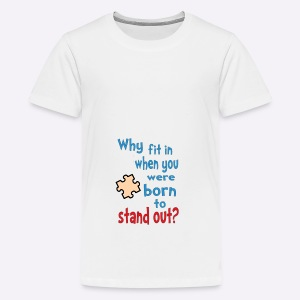 Born to stand out - Teenage Premium T-Shirt