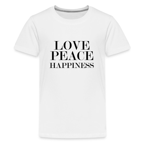 Love Peace Happiness - Teenager Premium T-Shirt