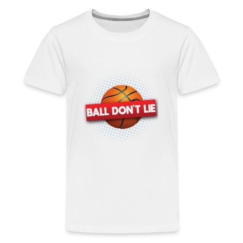 Der Ball lügt nicht - Teenager Premium T-Shirt