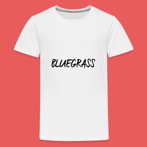 BLUEGRASS - Teenager Premium T-shirt
