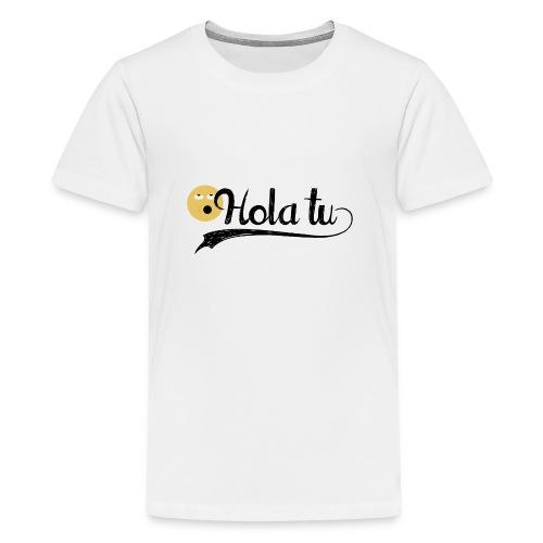 hola_tu_mujer-png - Camiseta premium adolescente