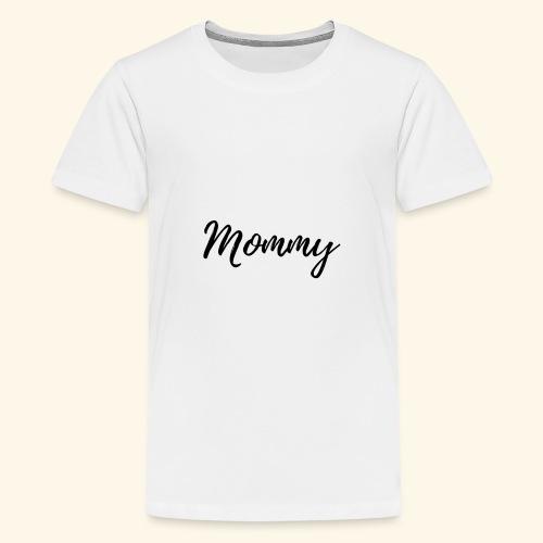 Mama, mommy - Teenager Premium T-Shirt