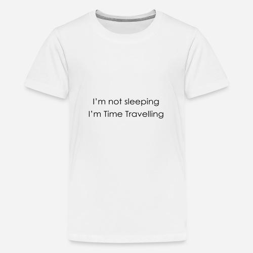 Time Travelling - Teenage Premium T-Shirt