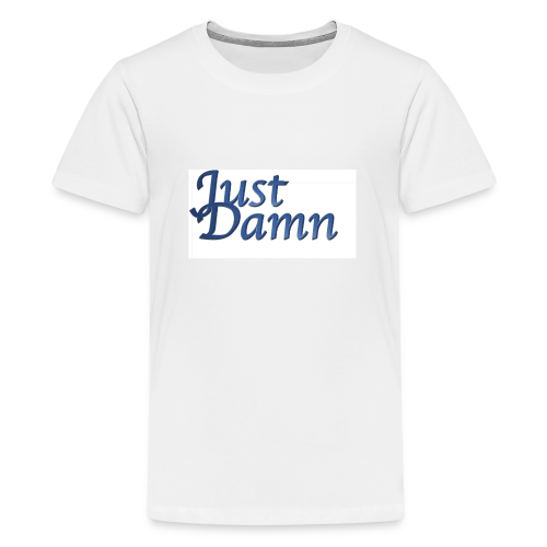 JustDamn - Teenager Premium T-Shirt