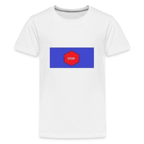 STOP!! - Teenager Premium T-Shirt