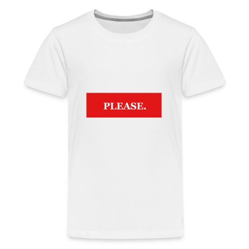 Please - Premium-T-shirt tonåring