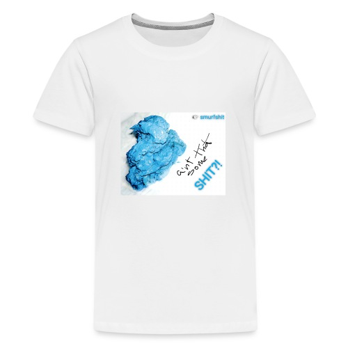 Aint that some Smurfshit?! - Teenager Premium T-shirt