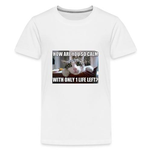 Y u so calm - Teenage Premium T-Shirt