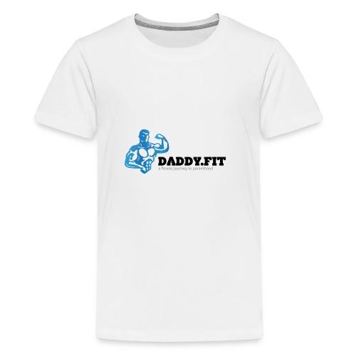 Daddy Fit Logo - Teenage Premium T-Shirt