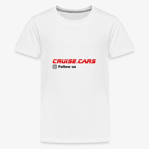 Cruise.CarsSlogan - Teenager Premium T-Shirt