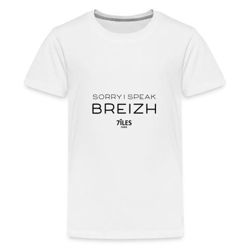 SORRY I SPEAK BREIZH (7ÎLES) - T-shirt Premium Ado