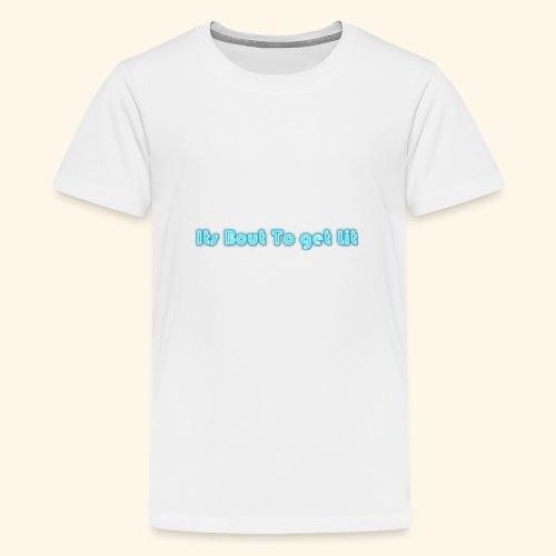 MY SLOGAN - Teenage Premium T-Shirt