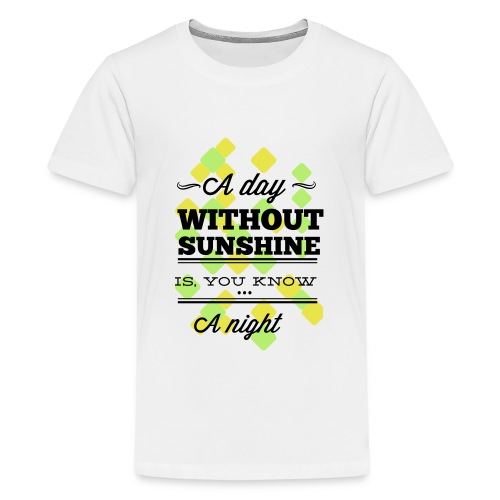sunshine - Teenager Premium T-Shirt