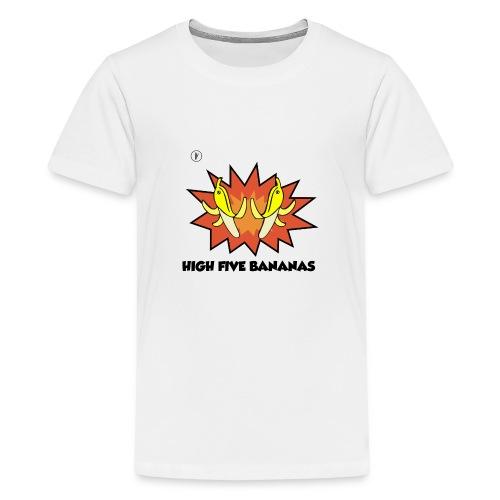 HIVE FIVE BANANAS - T-shirt Premium Ado