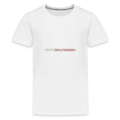 YoungSkillFootball - Teenager Premium T-Shirt