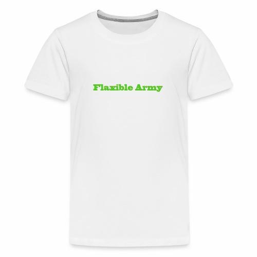 ,,Flaxible Army'' Kollektion - Teenager Premium T-Shirt