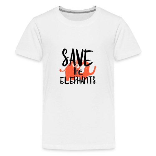 Save the Elephants - Teenage Premium T-Shirt