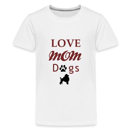 mom love dogs chiwawa transpar modi - T-shirt Premium Ado