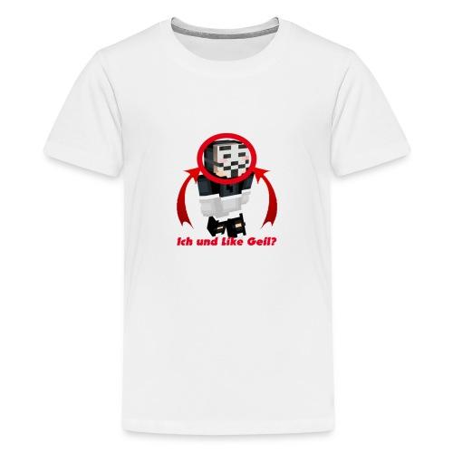 Ich und LikeGeil? - Teenager Premium T-Shirt
