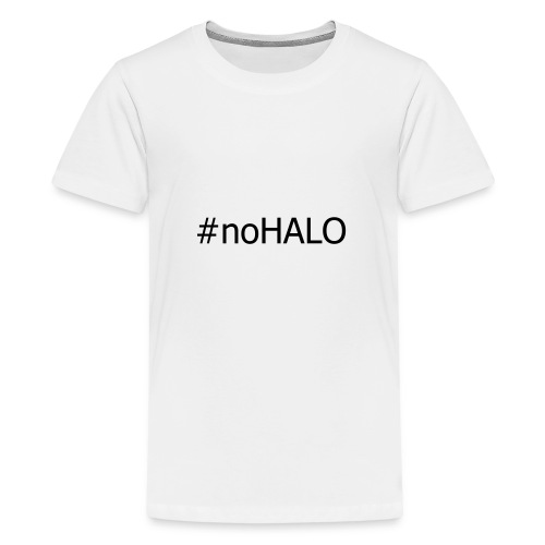 #noHALO black - Teenage Premium T-Shirt