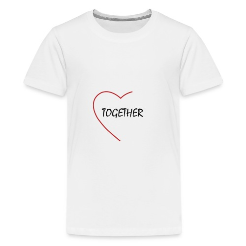 together - Teenager Premium T-Shirt