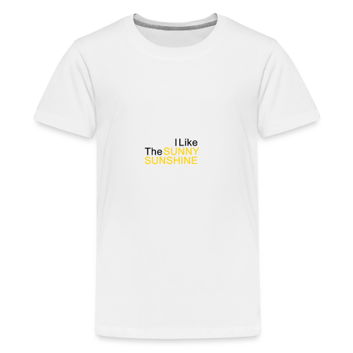 Sunny Sunshine... - Teenager Premium T-shirt