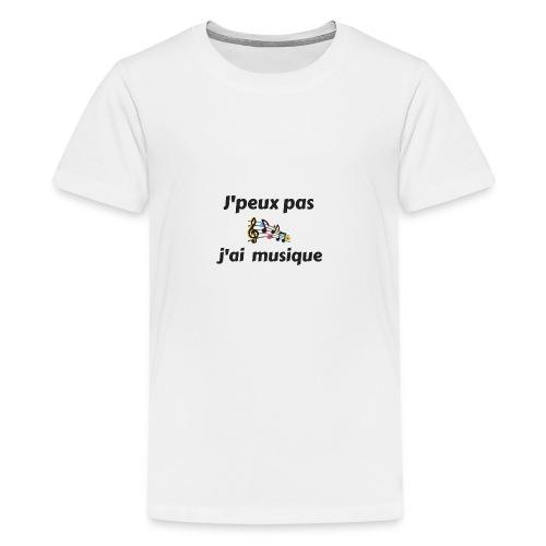 j'peux pas j'ai musique - T-shirt Premium Ado