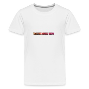 TAKE THE DOUBLE WHIPS ICON - Teenage Premium T-Shirt