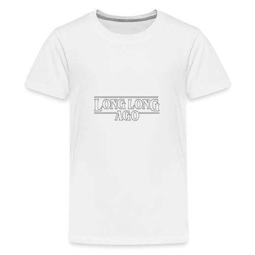 LONG LONG AGO Vector (outline) - Teenager Premium T-Shirt