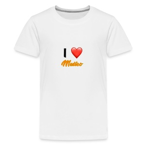 I love Mexico T-Shirt - Teenage Premium T-Shirt